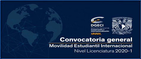 CONVOCATORIA PARA LA MOVILIDAD ESTUDIANTIL INTERNACIONAL, NIVEL LICENCIATURA 2020-1.